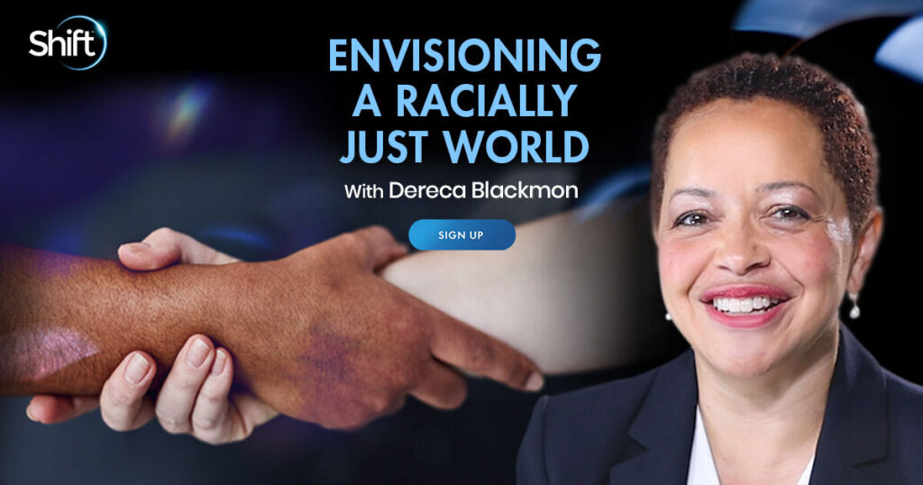 Envisioning a Racially Just World with Dereca Blackmon